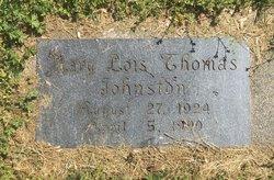 Mary Lois <I>Thomas</I> Johnston