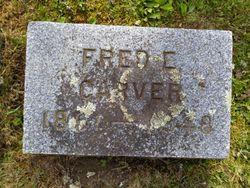 Fred E Carver