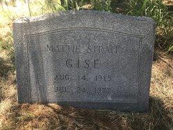 Mattie Louise <I>Strait</I> Gise
