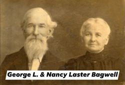 "Mary Betheny ""Nancy"" <I>Laster</I> Bagwell"