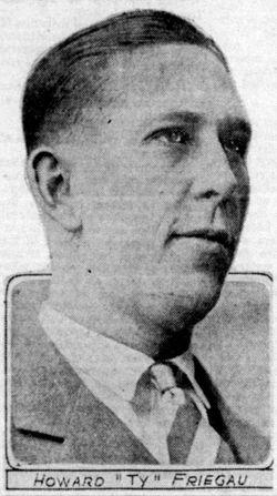 """Howard Earl """"Ty"""" Freigau"""