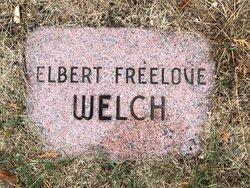 Elbert Freelove Welch