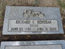 """Richard Edward """"Dickie"""" Renehan"""