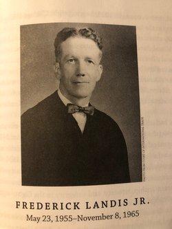 Frederick Daniel Landis Jr.